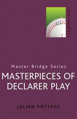 Masterpieces of Declarer Play
