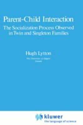 Parent-Child Interaction: The Socialization Process Observed in Twin and Singleton Families