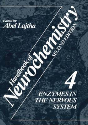 Handbook of Neurochemistry: Volume 4: Enzymes in the Nervous System