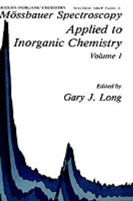 Mossbauer Spectroscopy Applied to Inorganic Chemistry: Vol.1