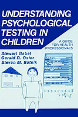 Understanding Psychological Testing in Children: A Guide for Health Professionals