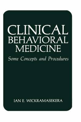 Clinical Behavioral Medicine: Some Concepts and Procedures