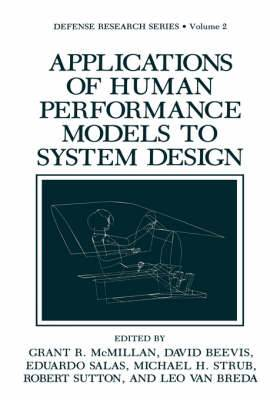 Applications of Human Performance Models to System Design: Workshop : Papers