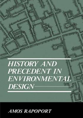 History and Precedent in Environmental Design