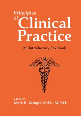 Principles of Clinical Practice: An Introductory Textbook