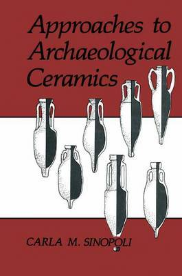 Approaches to Archaeological Ceramics