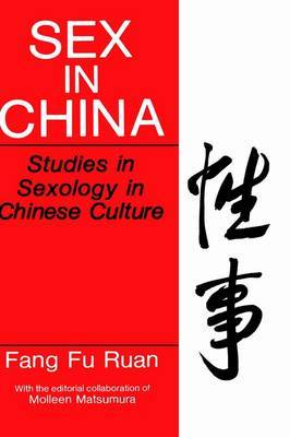 Sex in China: Studies in Sexology in Chinese Culture