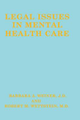 Legal Issues in Mental Health Care