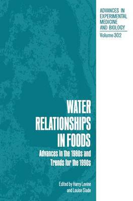 Water Relationships in Foods: Advances in the 1980s and Trends for the 1990s