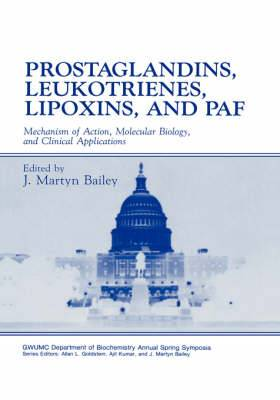 Prostaglandins, Leukotrienes, Lipoxins, and PAF: Mechanism of Action, Molecular Biology, and Clinical Applications