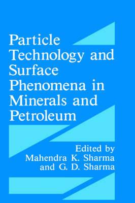 Particle Technology and Surface Phenomena in Minerals and Petroleum