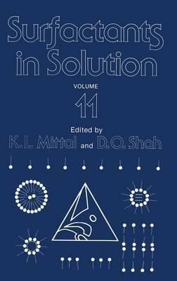Surfactants in Solution: Volume 11