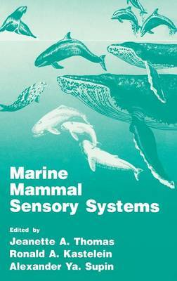 Marine Mammal Sensory Systems: Proceedings of a Symposium Held in Moscow, Russia, October 16-19, 1991