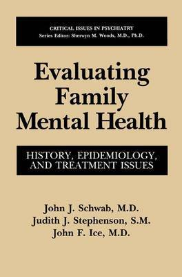 Evaluating Family Mental Health: History, Epidemiology and Treatment Issues