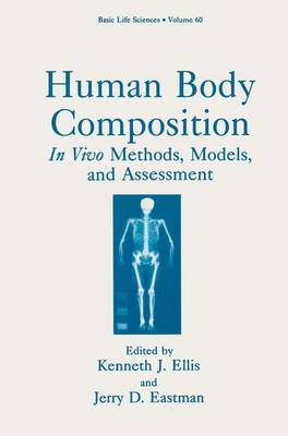 Human Body Composition: In Vivo Methods, Models, and Assessment