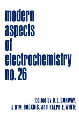 Modern Aspects of Electrochemistry: No. 26