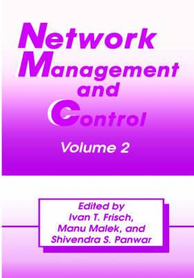 Network Management and Control: Volume 2