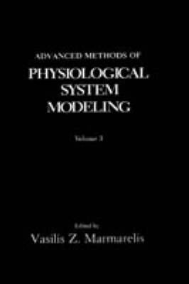 Advanced Methods of Physiological System Modeling: Volume 3