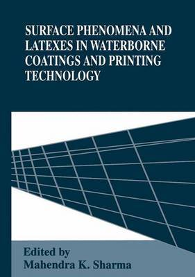 Surface Phenomena and Latexes in Water-borne Coatings and Printing Technology