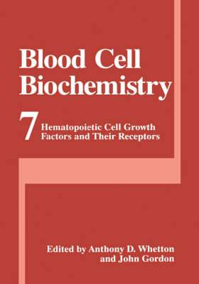 Blood Cell Biochemistry: Hematopoietic Cell Growth Factors and Their Receptors