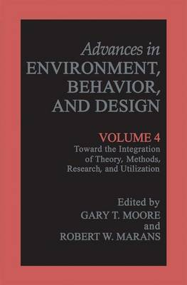Toward the Integration of Theory, Methods, Research, and Utilization: v. 4: Toward the Integration of Theory, Methods, Research, and Utilization Toward the Integration of Theory, Methods, Research, and Utilization