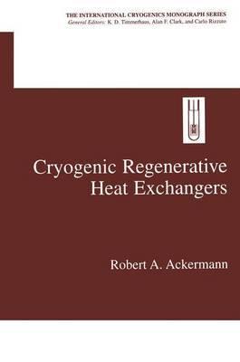 Cryogenic Regenerative Heat Exchangers
