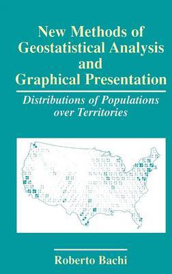 New Methods of Geostatistical Analysis and Graphical Presentation: Distributions of Populations over Territories