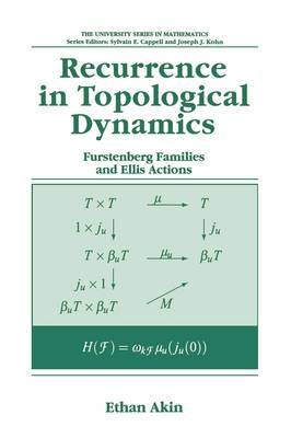 Recurrence in Topological Dynamics: Furstenberg Families and Ellis Actions