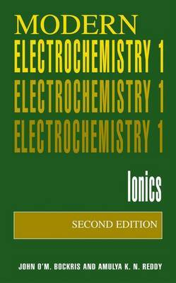 Modern Electrochemistry 1: Ionics
