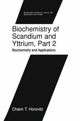 Biochemistry of Scandium and Yttrium, Part 2: Biochemistry and Applications