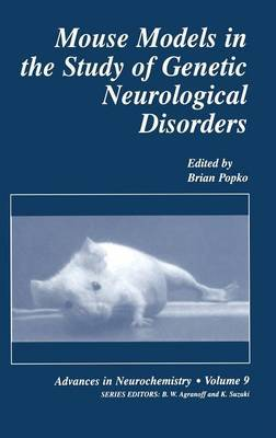 Mouse Models in the Study of Genetic Neurological Disorders