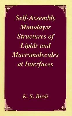 Self-assembly Monolayer Structures of Lipids and Macromolecules at Interfaces
