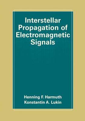 Interstellar Propagation of Electromagnetic Signals