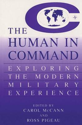 The Human in Command: Exploring the Modern Military Experience