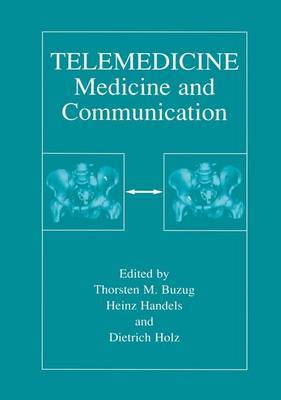 Telemedicine: Medicine and Communication