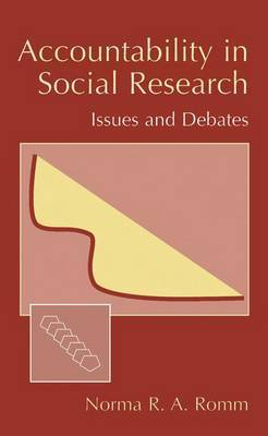 Accountability in Social Research: Issues and Debates