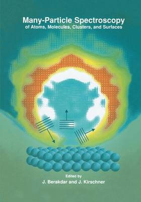 Many-Particle Spectroscopy of Atoms, Molecules, Clusters, and Surfaces