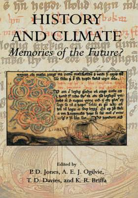History and Climate: Memories of the Future?