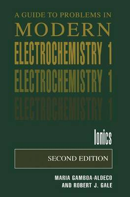 Guide to Problems in Modern Electrochemistry 1: Ionics