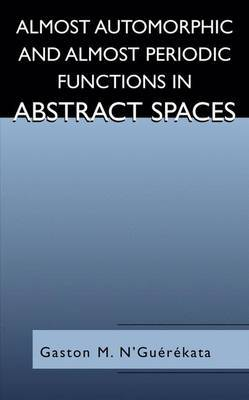 Almost Automorphic and Almost Periodic Functions in Abstract Spaces