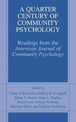 A Quarter Century of Community Psychology: Readings from the American Journal of Community Psychology