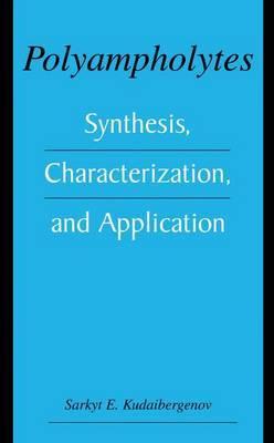 Polyampholytes: Synthesis, Characterization and Application