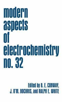Modern Aspects of Electrochemistry 32