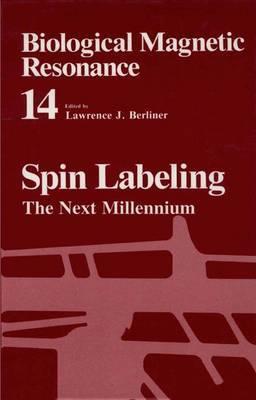 Biological Magnetic Resonance: Volume 14: Spin Labeling: 14