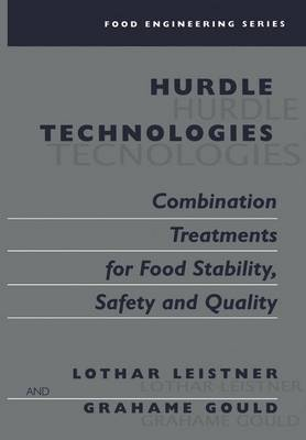 Hurdle Technologies: Combination Treatments for Food Stability, Safety and Quality