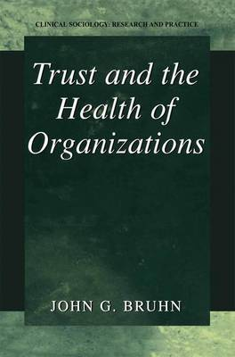 Trust and the Health of Organizations