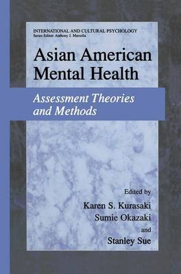 Asian American Mental Health: Assessment Theories and Methods