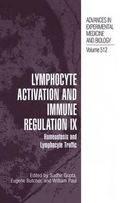 Lymphocyte Activation and Immune Regulation IX: Homeostasis and Lymphocyte Traffic