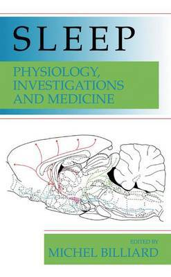 Sleep: Physiology, Investigations and Medicine