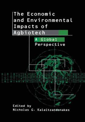 The Economic and Environmental Impacts of Agbiotech: A Global Perspective